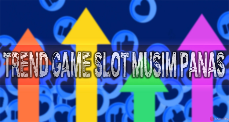 trend game slot musim panas 2020